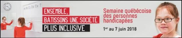 Semaine québécoise des personnes handicapés 2018  (Auteur : Angélika)